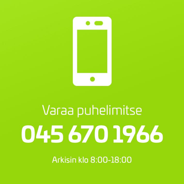 Varaa hoitoaika puhelimitse numerosta 040 670 1966, arkisin klo 8-18